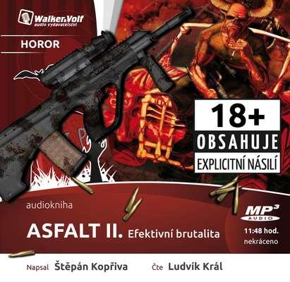 Asfalt II. Efektivní brutalita Obálka knihy